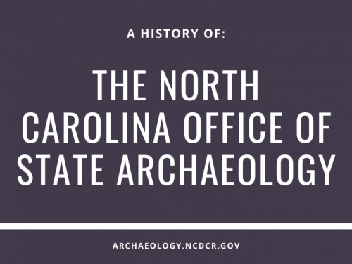 A History of the North Carolina Office of State Archaeology