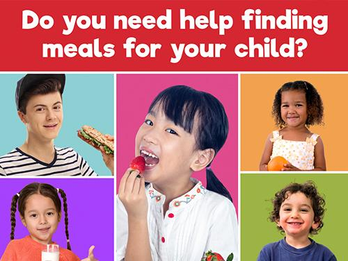 Do you need help finding meals for your child?
