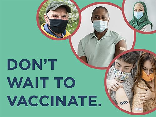 Don't Wait to Vaccinate