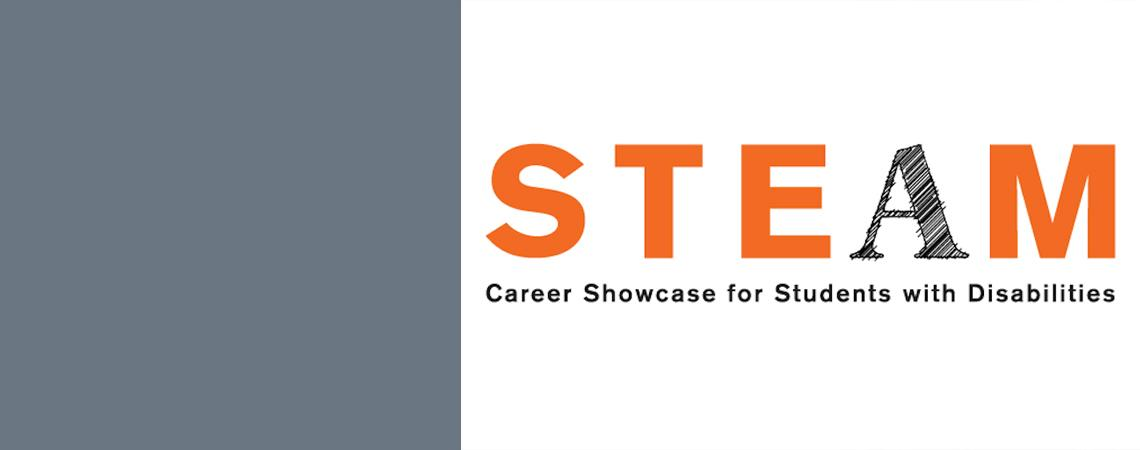 graphic of word STEAM and underneath Career Showcase for Students with Disabilities