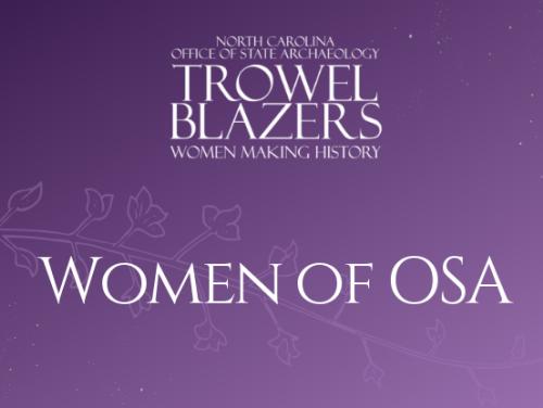 Trowel Blazers: Women of the OSA