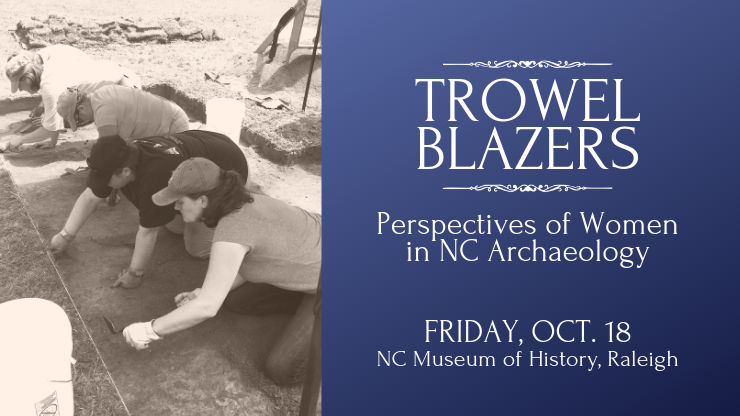 Perspectives of Women in North Carolina Archaeology
