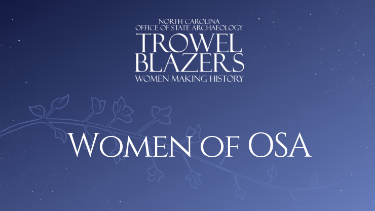Trowel Blazers: Women of the OSA