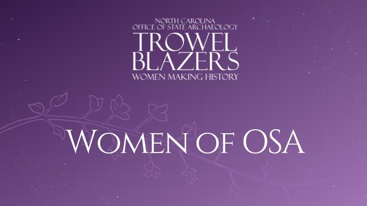 Trowel Blazers: Women of OSA