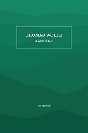 Book cover for Thomas Wolfe a Writer's Life