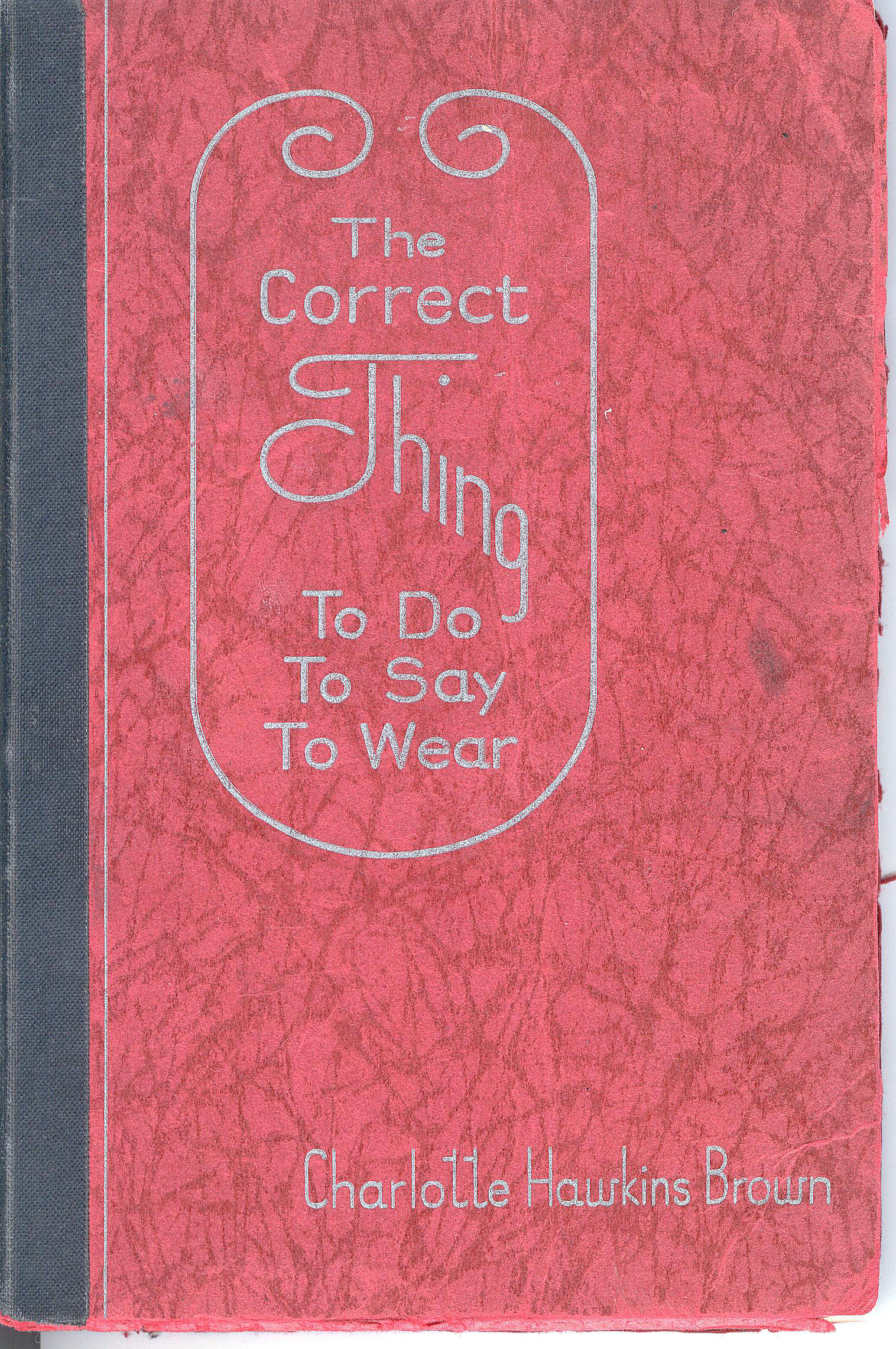 Cover The Correct Thing to Do, to Say, to Wear