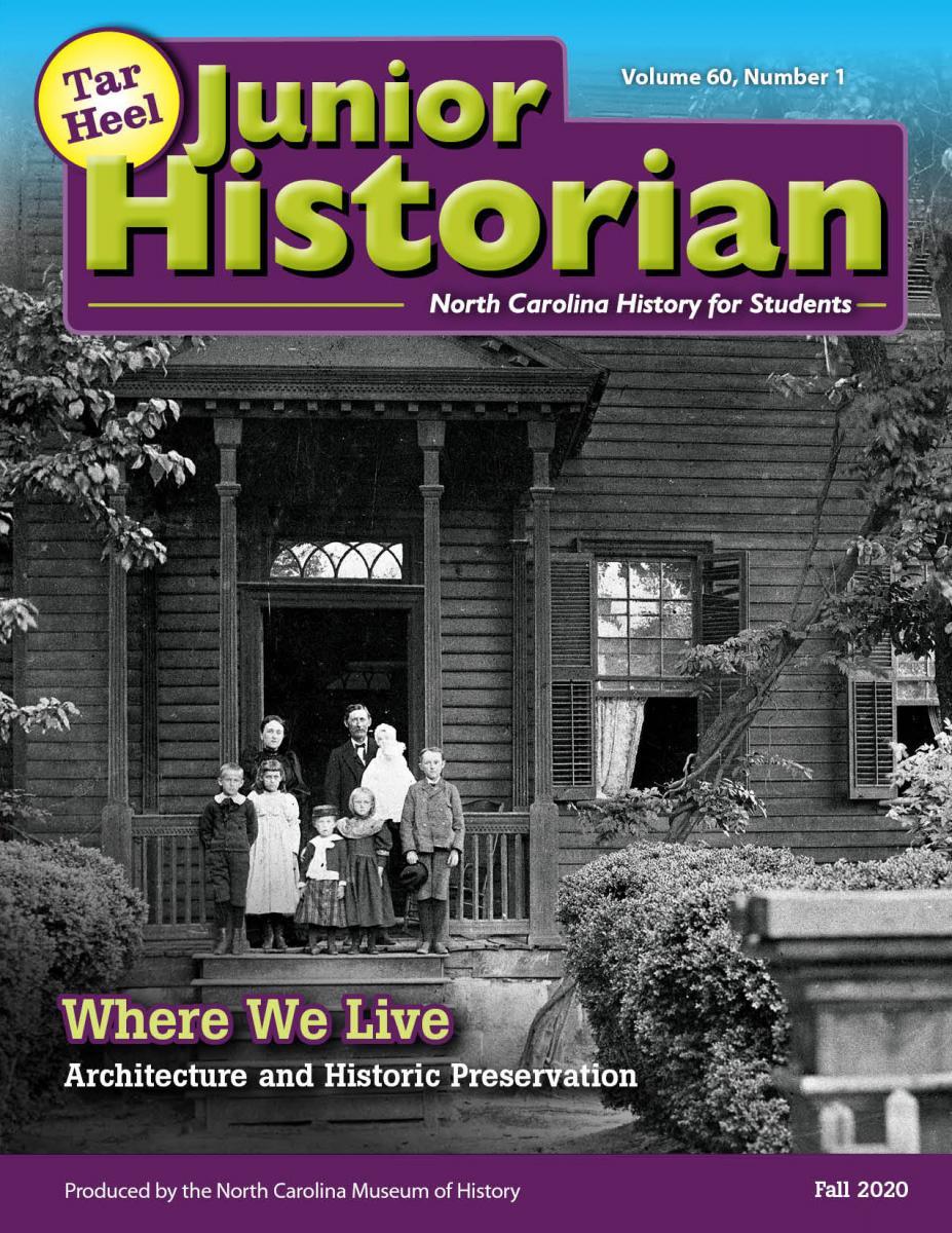 Tar Heel Junior Historian Magazine: Where We Live