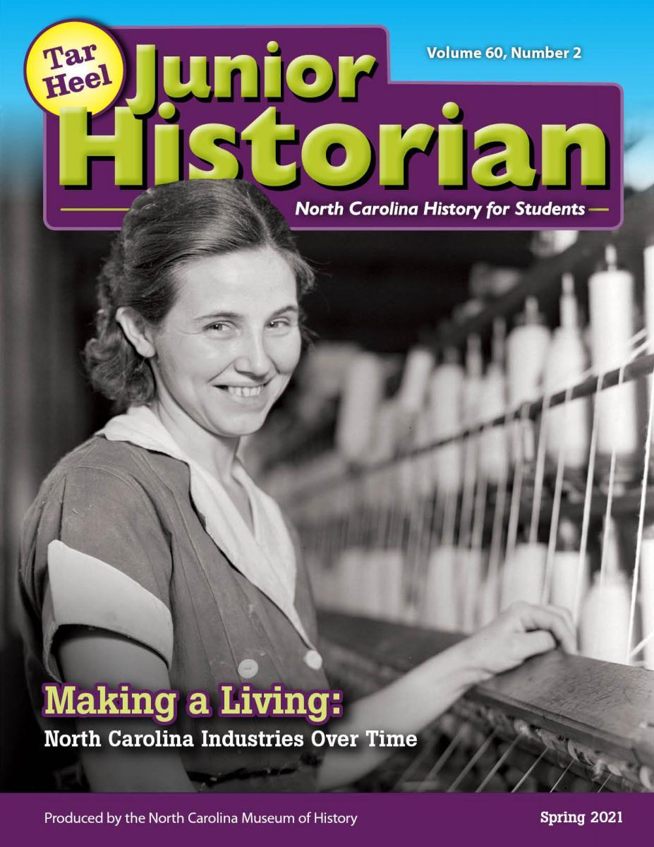 Tar Heel Junior Historian Magazine: Making a Living