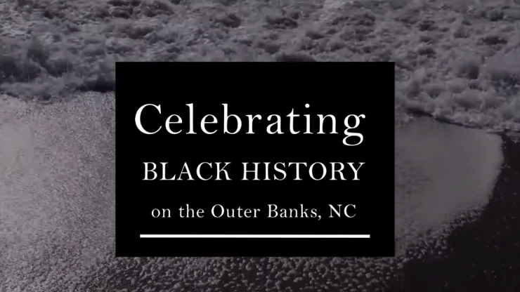 Black History Month on the Outer Banks