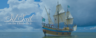 Set sail on the Elizabeth II at Roanoke Island Festival Park banner graphic