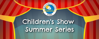 Children's Show Summer Series at Roanoke Island Festival Park