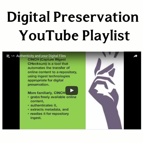 Digital Preservation YouTube playlist image