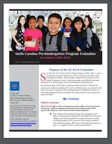 North Carolina Pre-Kindergarten Program Evaluation: Key Findings (2002-2016) 	FPG Child Development Institute, UNC Chapel Hill, 2017. North Carolina Digital State Documents Collection.