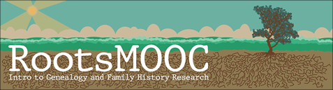RootsMOOC: Intro to Genealogy and Family History Research