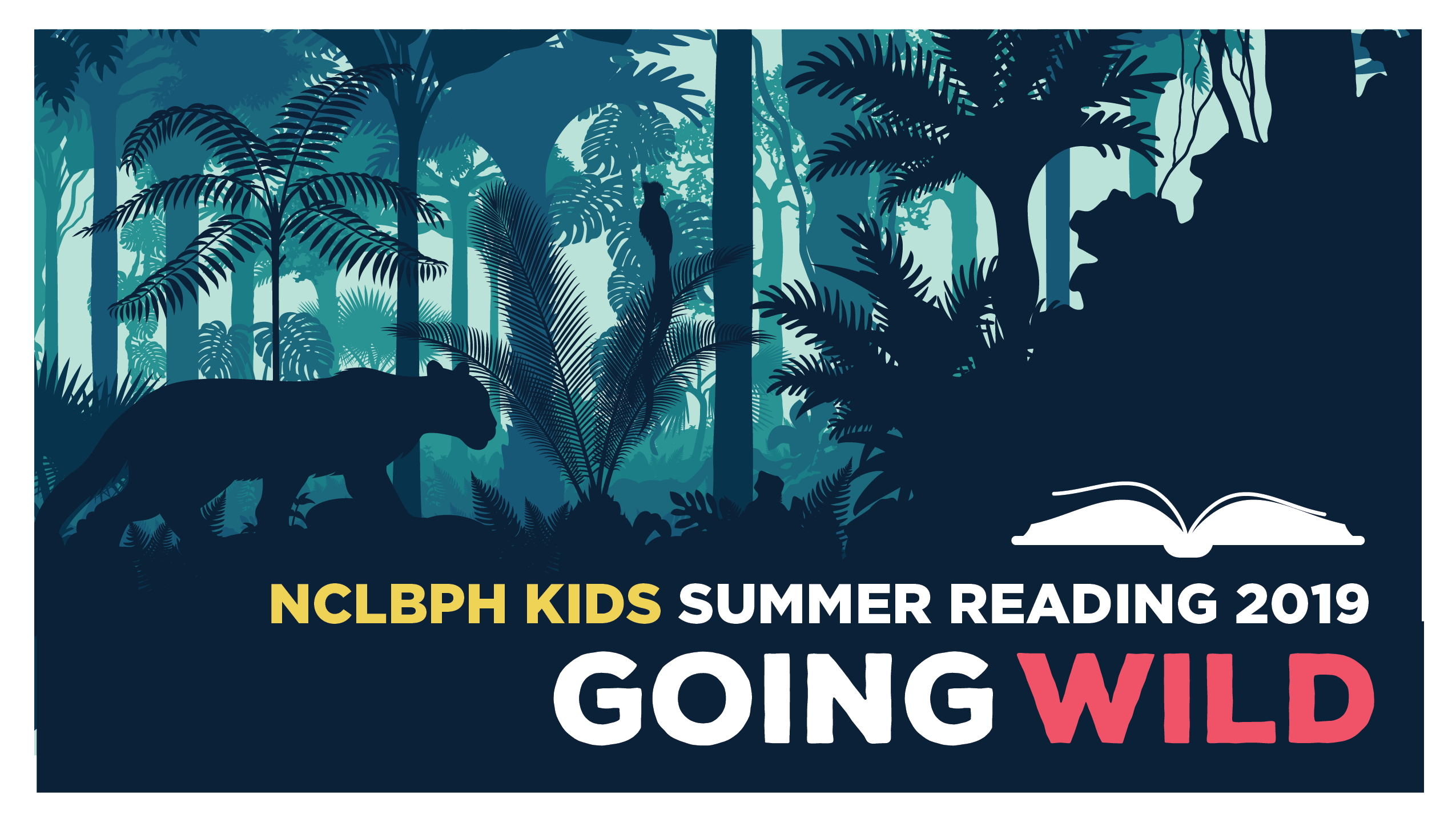 There is a wild cat roaming through the jungle and a bird perched on a limb. The text reads NCLBPH KIDS Summer Reading Program 2019 Going Wild