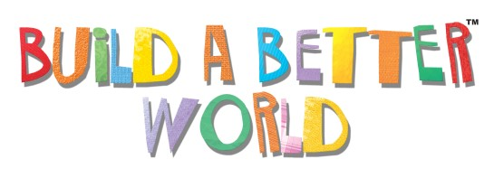 A multicolored grouping of letters spells out build a better world