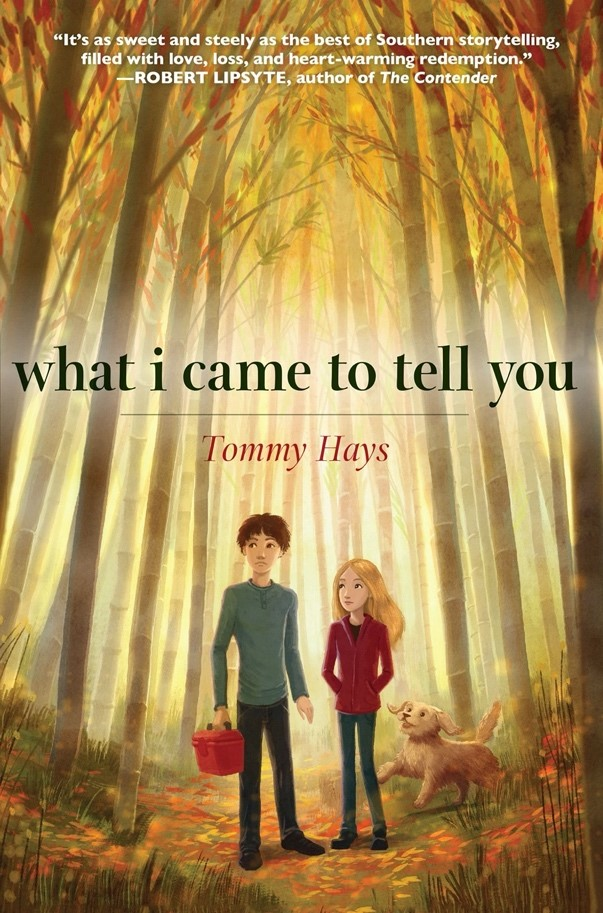 Book jacket of the book, What I Came to Tell You by Tommy Hays