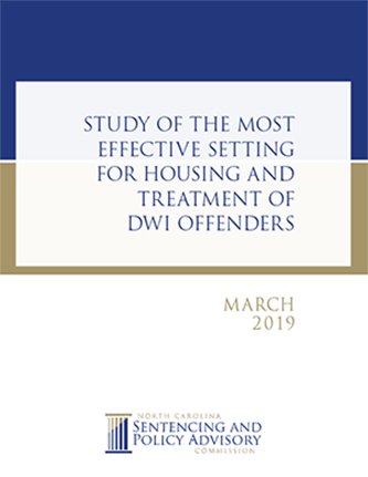 Cover of the Study of the most effective setting for housing and treatment of DWI offenders. Published by North Carolina Sentencing and Policy Advisory Commission.