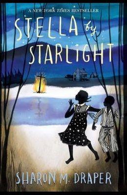 Stella By Starlight by Sharon M. Draper