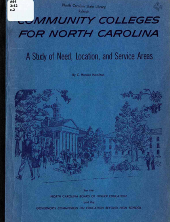 Cover of Community Colleges for North Carolina: A Study of Need, Location, and Service Areas