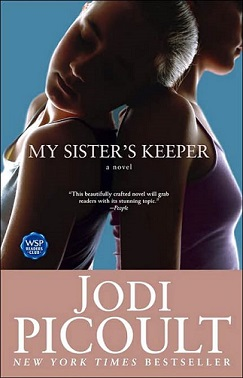 Book cover for My Sister's Keeper by Jodi Piccoult features 2 young girls back to back. The left girl rests her head on the shoulder of the other girl