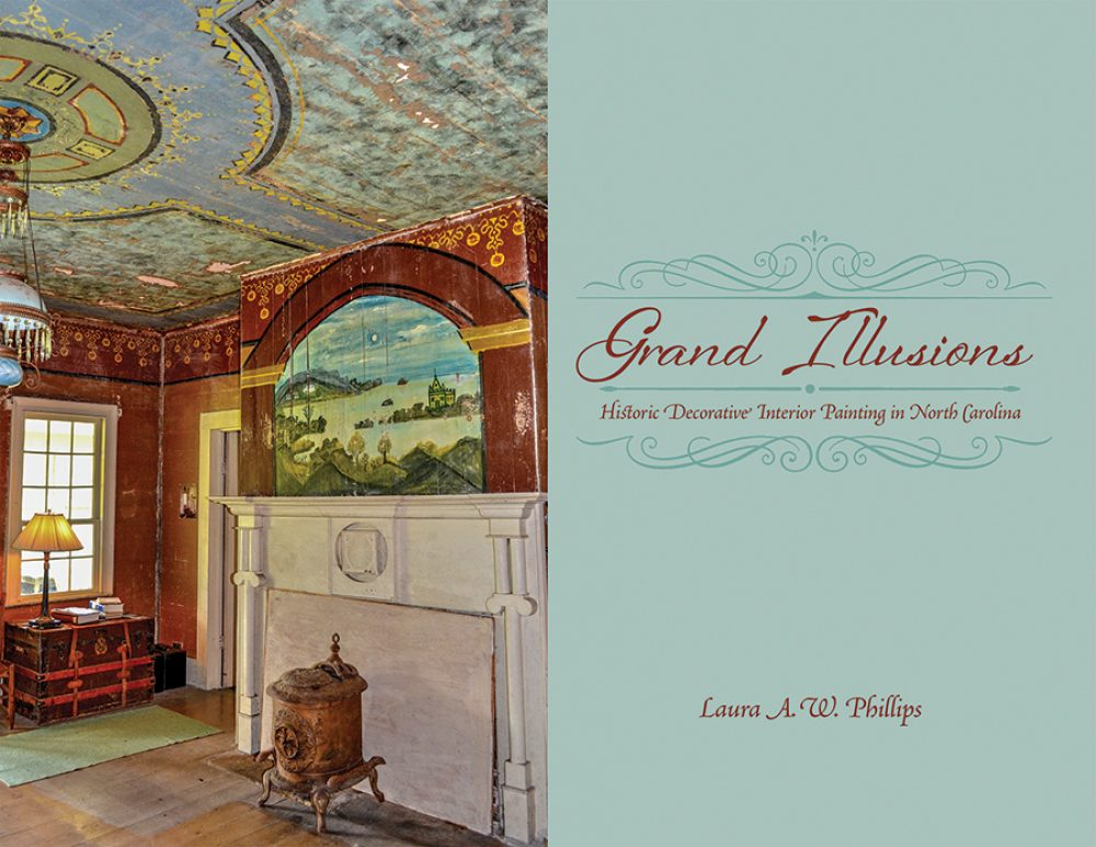 Grand Illusions: Historic Decorative Interior Painting in North Carolina