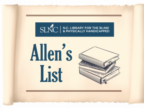An image of a scroll with the words Allen's List on the left and a stack of books on the right. Above this are the words SLNC NC Library for the Blind and Physically Handicapped