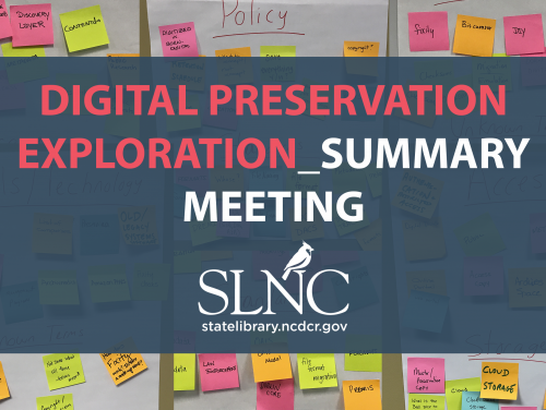 Digital Preservation Exploration Summary Meeting