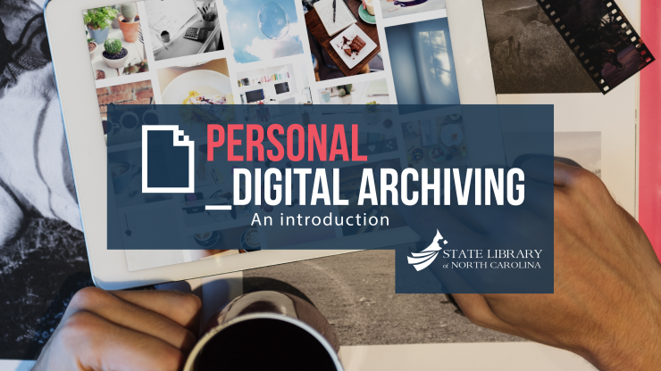 Personal Digital Archiving: An Introduction