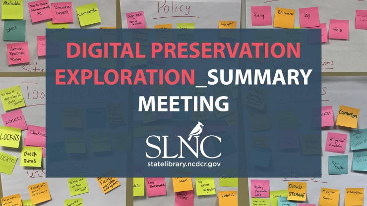 Digital Preservation Exploration Summary Meeting