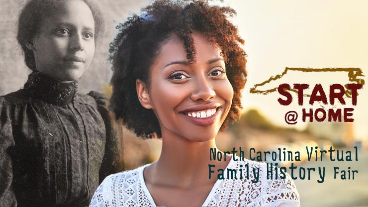 Start @Home: North Carolina Virtual Family History Fair