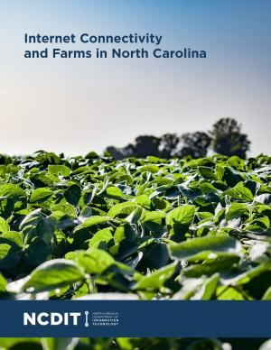Cover of 'Internet Connectivity & Farming in N.C.' Report