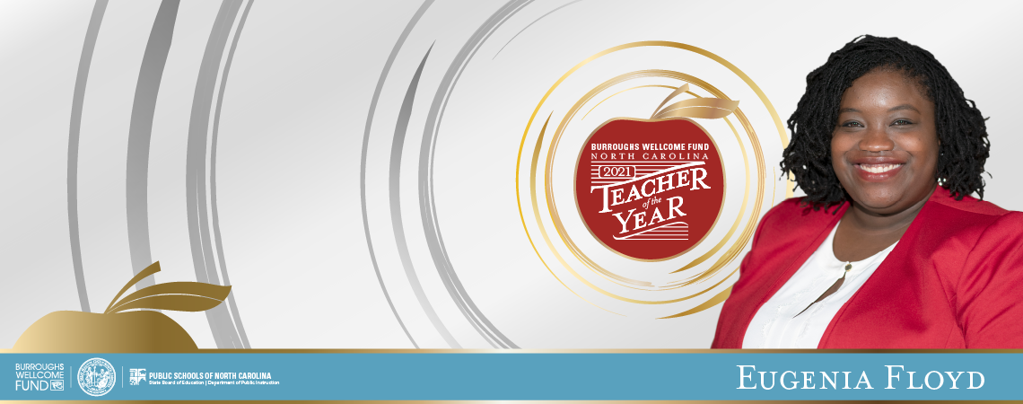 Web Banner of Eugenia Floyd, 2021 NC Teacher of the Year