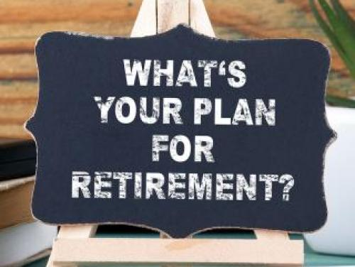 """Image of the board with text"""" Whats your plans for Retirement?"""""""