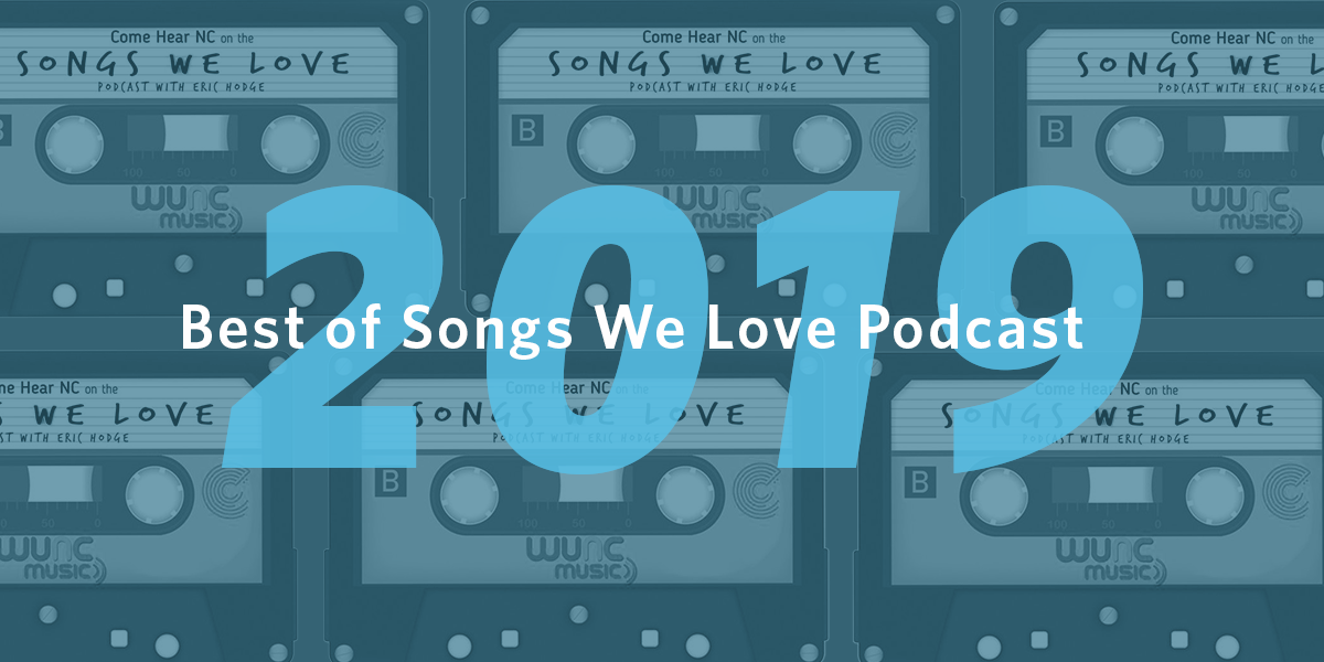 Best of Songs We Love Podcast