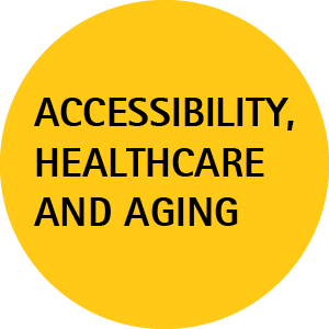 Accessibility, Healthcare, and Aging
