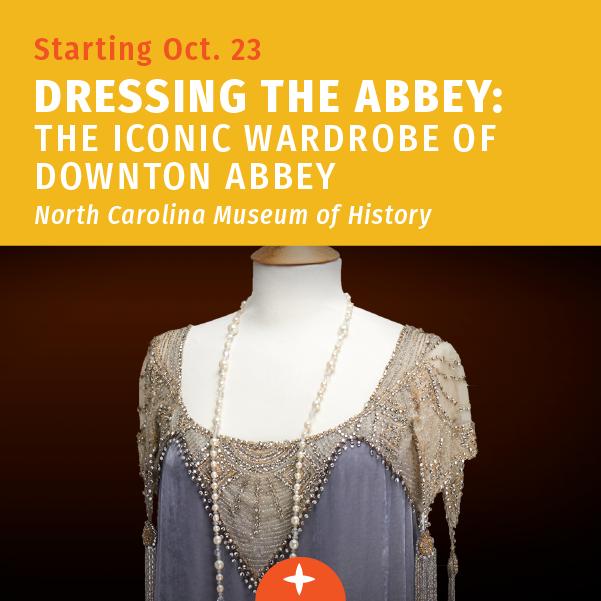 从10月23日开始-给修道院穿衣- N.C. 历史博物馆