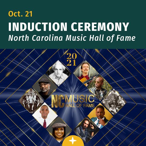 Oct. 21st, North Carolina Music Hall of Fame Induction Ceremony