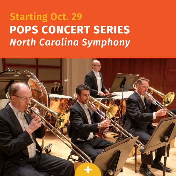 从10月开始. 流行音乐会系列- N.C. 交响乐团