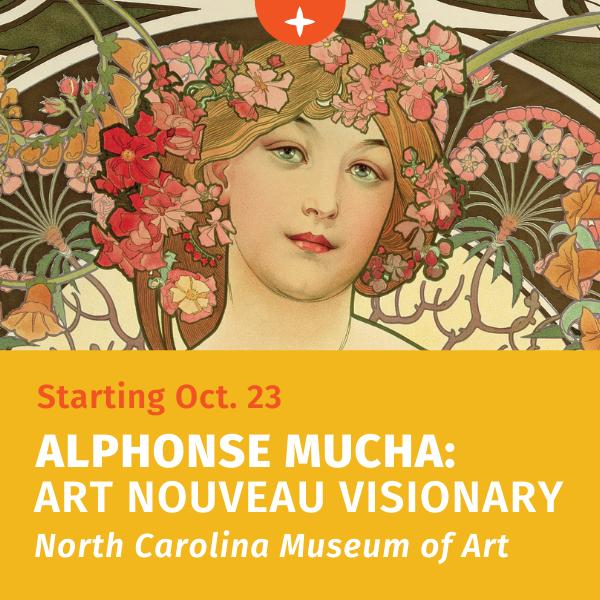 从10月23日开始- Alphonse Mucha:新艺术的梦想家- N.C. 艺术博物馆