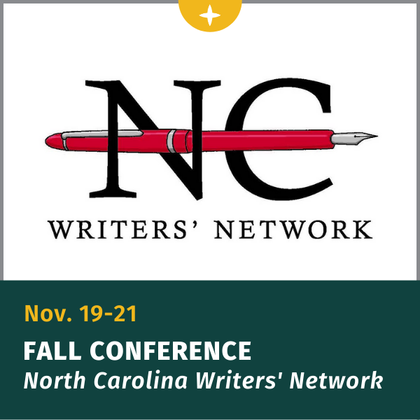 November 19-21, NC Writer's Network conference