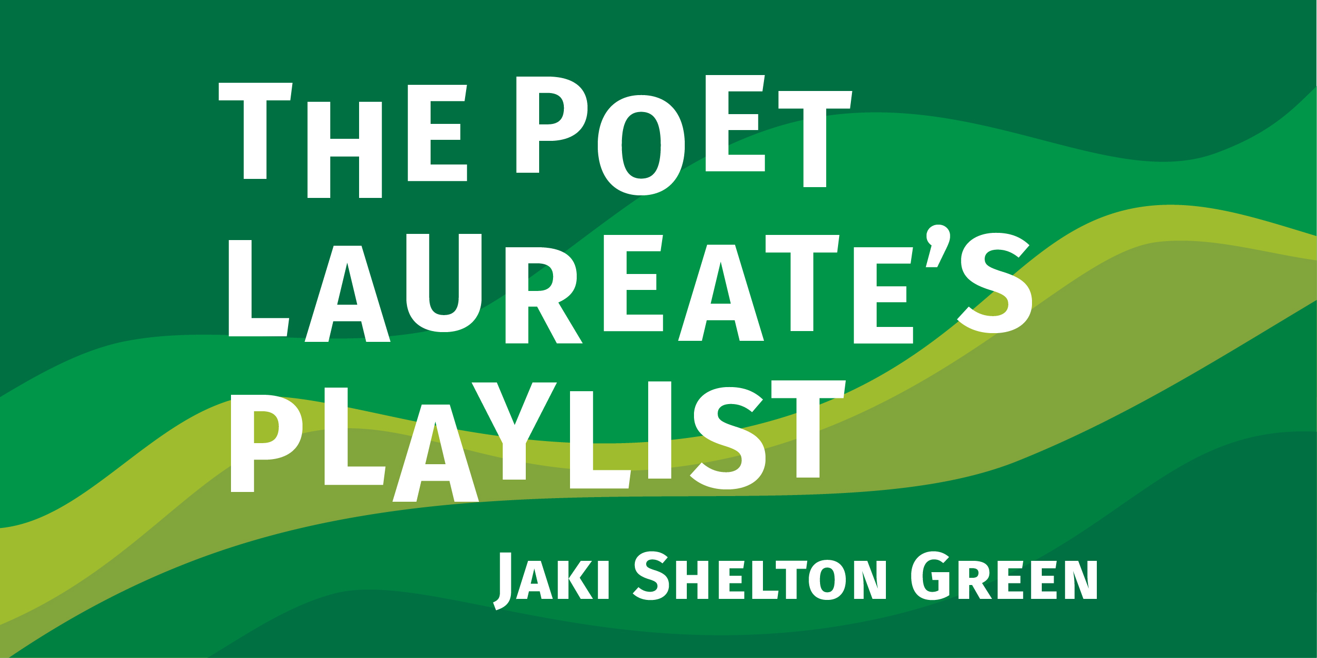 The Poet Laureate Playlist