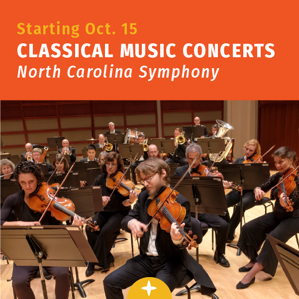 Starting Oct. 15th, classical music concerts at the North Carolina Symphony
