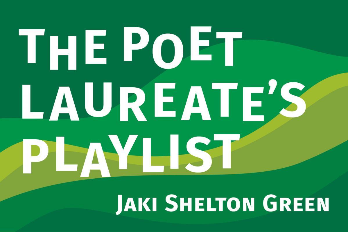 The Poet Laureate Playlist