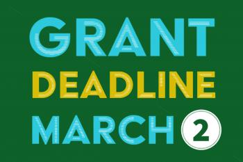 Grant deadline March 2