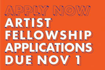 2020-21 Artist Fellowship Applications Due Nov. 1