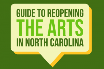 Guide to Reopening the Arts in North Carolina