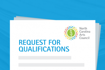 graphic image of a document with the North Carolina arts council's logo and request for qualifications