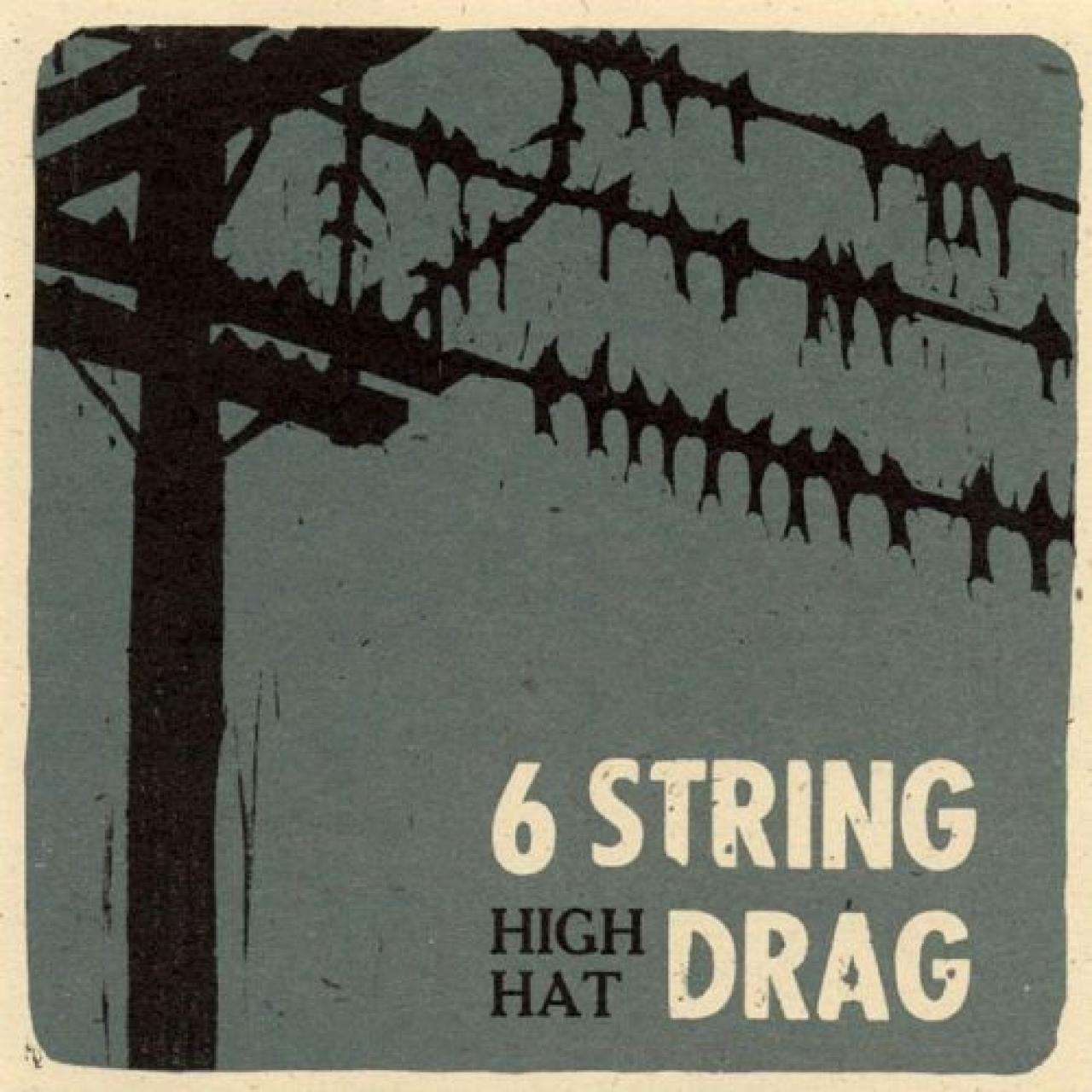 6 String Drag High Hat