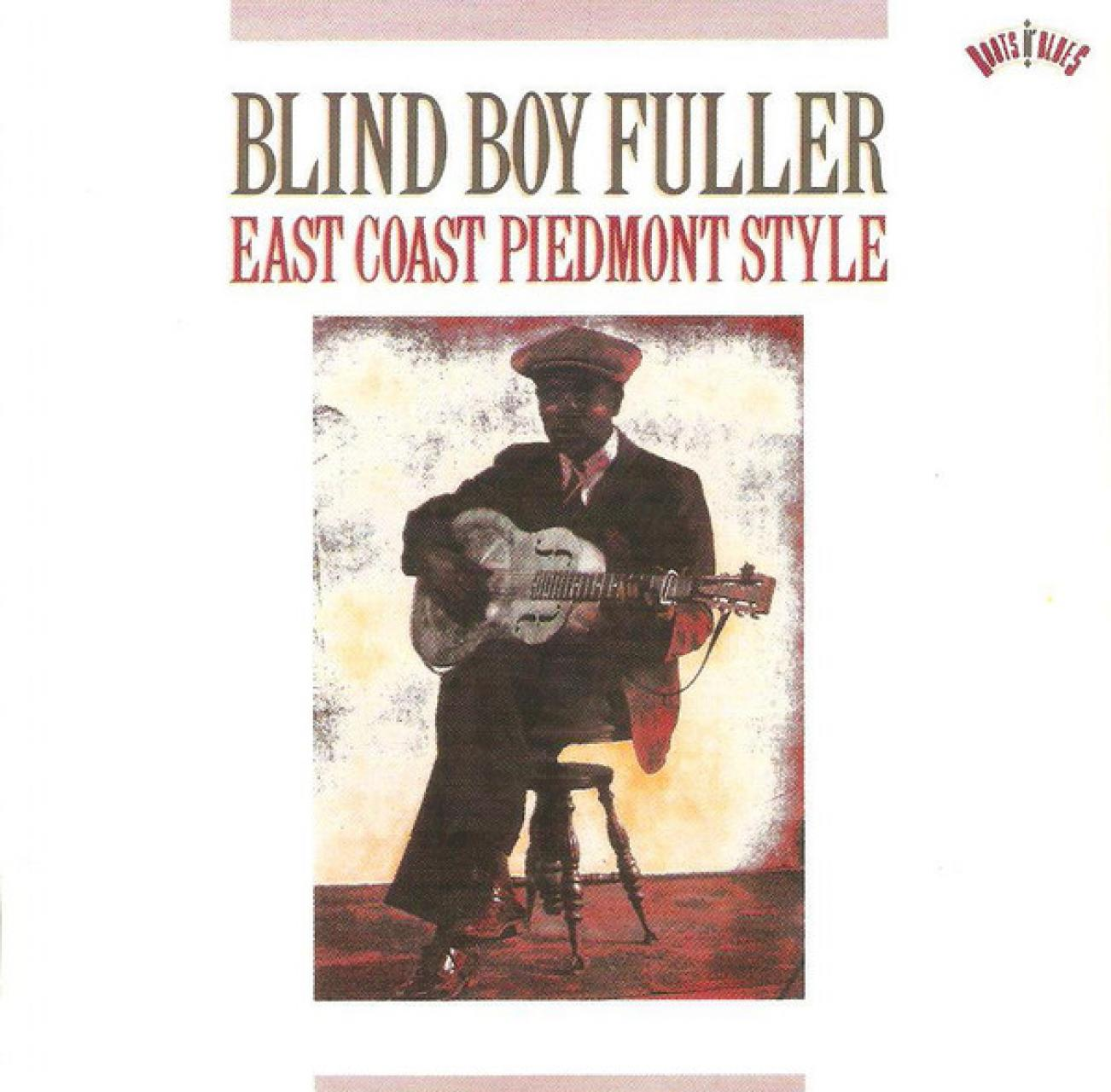 Blind Boy Fuller - East Coast Piedmont Style